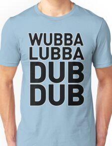 Wubbalubbadubdub Funny Unisex T-Shirt