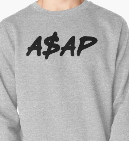 ASAP Always Strive And Prosper Pullover
