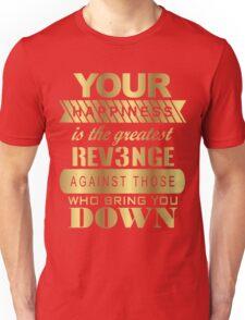 Greatest Revenge Unisex T-Shirt