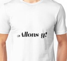 French Allons-y! 7 Unisex T-Shirt