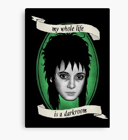 Beetlejuice - Lydia: My Whole Life is a Darkroom Canvas Print