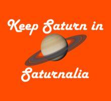 Keep Saturn in Saturnalia - Light Text Kids Tee