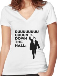 """""""Ruuuun down the hall"""" Women's Fitted V-Neck T-Shirt"""