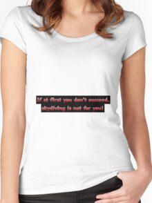 Success FAIL Women's Fitted Scoop T-Shirt