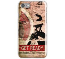 Get Ready - iPhone case iPhone Case/Skin