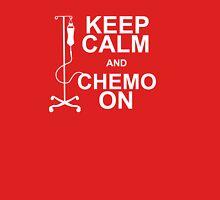 Keep Calm and Chemo On T-Shirt