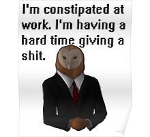 Constipated Poster