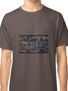 Life Is Beautiful Classic T-Shirt
