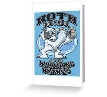 WHOMPING WAMPAS Greeting Card