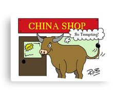 Bull in a China Shop Canvas Print