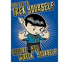 TREK yourself Photographic Print