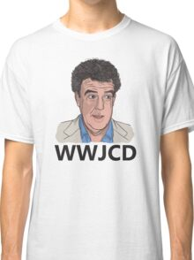 What Would Jeremy Clarkson Do? Classic T-Shirt