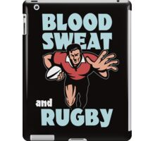 BLOOD SWEAT AND RUGBY iPad Case/Skin