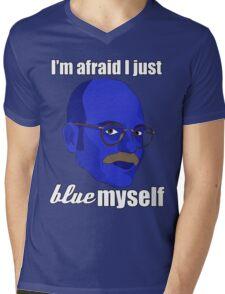 I'm afraid I just blue myself Mens V-Neck T-Shirt