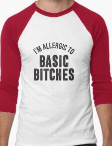 I'M ALLERGIC TO BASIC BITCHES T-Shirt