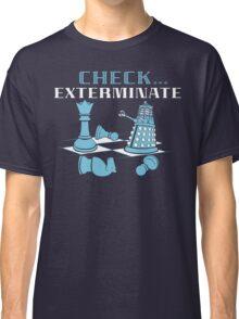 Check Exterminate Classic T-Shirt