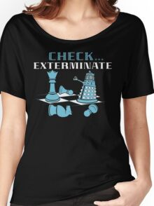 Check Exterminate Women's Relaxed Fit T-Shirt