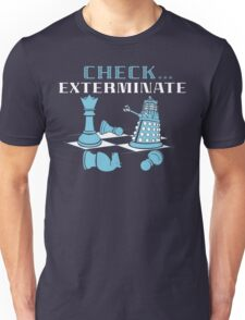 Check Exterminate Unisex T-Shirt