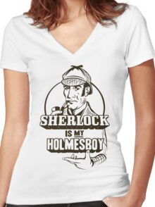Sherlock is my Holmesboy Women's Fitted V-Neck T-Shirt