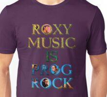 Roxy Music Is Prog Rock Unisex T-Shirt