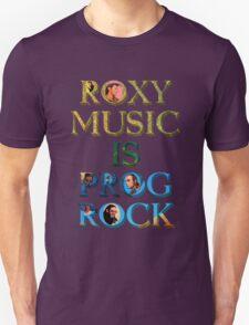 Roxy Music Is Prog Rock T-Shirt
