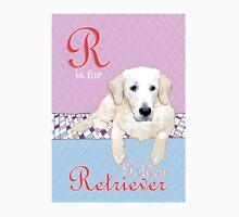 R is for (Golden) Retriever Unisex T-Shirt