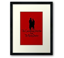 The Consulting Detective and His Army Doctor Framed Print