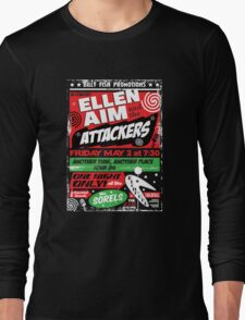 Ellen Aim and the Attackers Long Sleeve T-Shirt