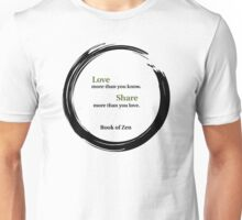 Life Quote About Love Unisex T-Shirt