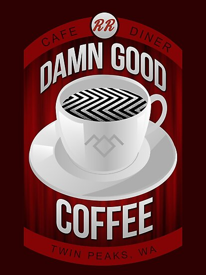 Damn Good Coffee by DeadRight