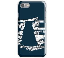 Exterminate V.3 iPhone Case/Skin