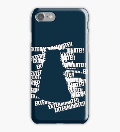 Exterminate V.3 iPhone Case/Skin