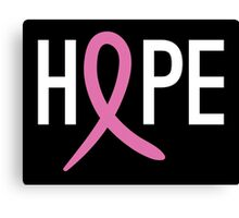 Hope - Breast Cancer Awareness Canvas Print