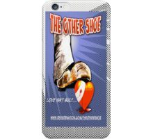 The Other Shoe iPhone Case/Skin