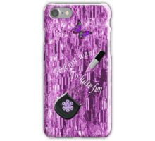 Girls Just Want To Have Fun (iPhone Case) iPhone Case/Skin