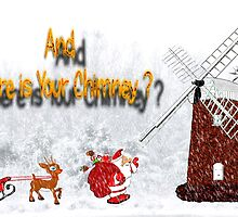 And Where is Your Chimney ? christmas card by Dennis Melling
