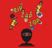 Zip Zap Zop by ezraingram