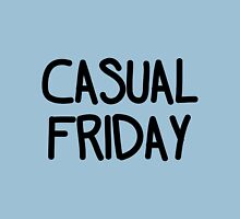 Casual Friday (Black) Unisex T-Shirt