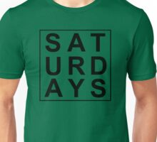 saturdays Unisex T-Shirt