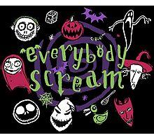 Everybody Scream (Dark Tee Version) Photographic Print