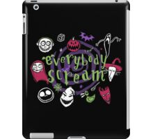 Everybody Scream (Dark Tee Version) iPad Case/Skin