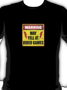 Gamer Warning T-Shirt