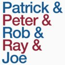 Patrick & Peter & Ray & Rob & Joe by pootpoot