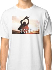 TGIF Texas Chainsaw Massacre Classic T-Shirt