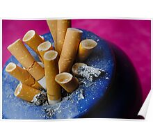 Cigarette butts in ashtray Poster