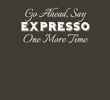 """Expresso"" ver2 Unisex T-Shirt"