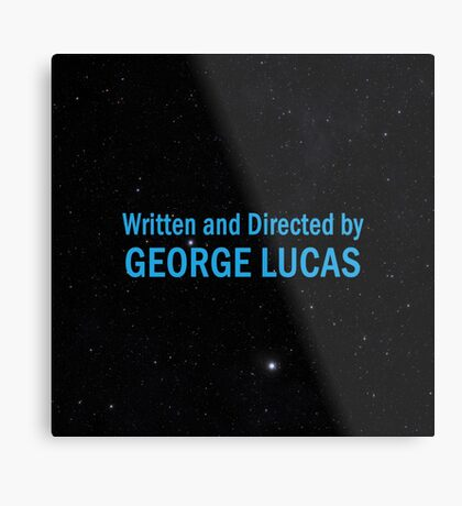 Written and Directed by George Lucas Metal Print