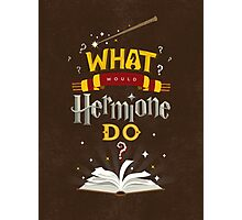 What Would Hermione Do? Photographic Print