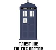 Trust me I'm The Doctor (iPhone Case) by PopCultFanatics