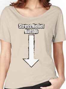 Stress Relief Button Women's Relaxed Fit T-Shirt